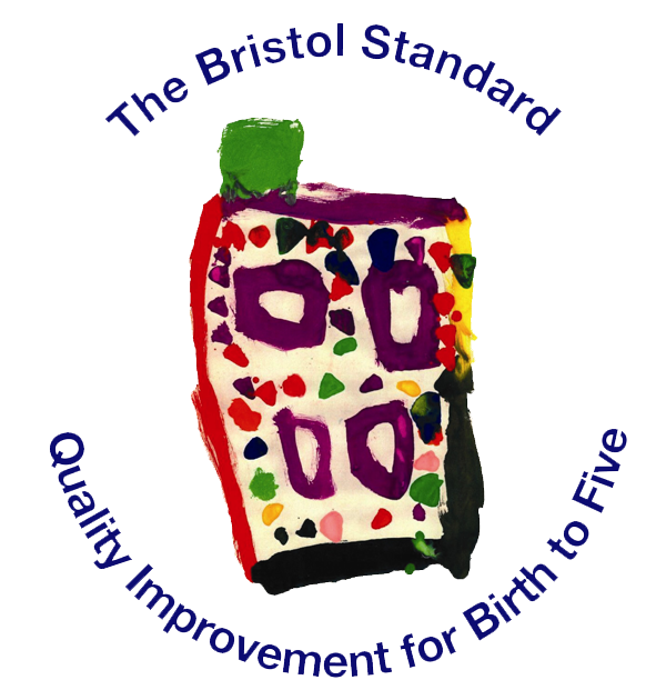 The Bristol Standard - Quaility Improvement for Birth to Five